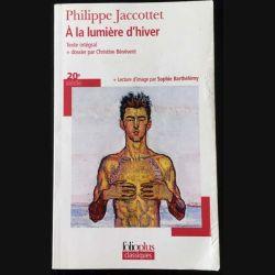 1. A la lumière d'hiver de Philippe Jaccottet aux éditions Folioplus Classiques