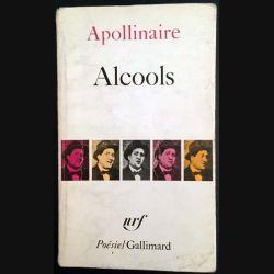1. Alcools suivi de Le Bestiaire de Guillaume Apollinaire aux éditions Gallimard