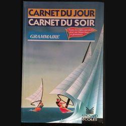 1. Carnet du jour carnet du soir grammaire aux éditions Magnard écoles