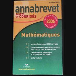 1. Annabrevet sujets et corrigés 2006 Mathématiques aux éditions Hatier