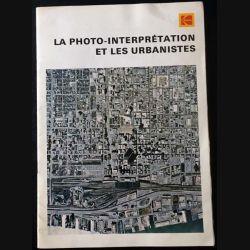 1. La photo-interprétation et les urbanistes de Wojciech Wronski et Kenneth J. Davies aux éditions Kodak