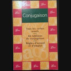 1. Conjugaison Tous les verbes usuels / 66 tableaux de conjugaison / Règles d'accord et d'emploi aux éditions Librio