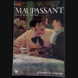 1. Maupassant de Albert-Marie Schmidt aux éditions Écrivains de toujours / Seuil (C49)