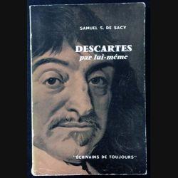 1. Descartes par lui même de Samuel S. De Sacy aux éditions du Seuil