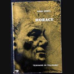 1. Horace par lui même de Pierre Grimal aux éditions du Seuil