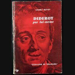 1. Diderot par lui même de Charly Guyot aux éditions du Seuil