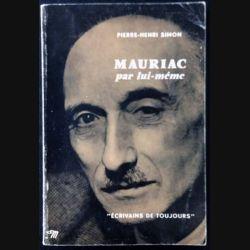 1. Mauriac par lui même de Pierre-Henri Simon aux éditions du Seuil
