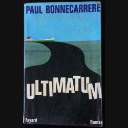 1. Ultimatum de Paul Bonnecarrere aux éditions Fayard
