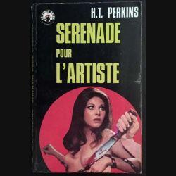 1. Serenade pour l'artiste de H.T. Perkins aux éditions La cible noire