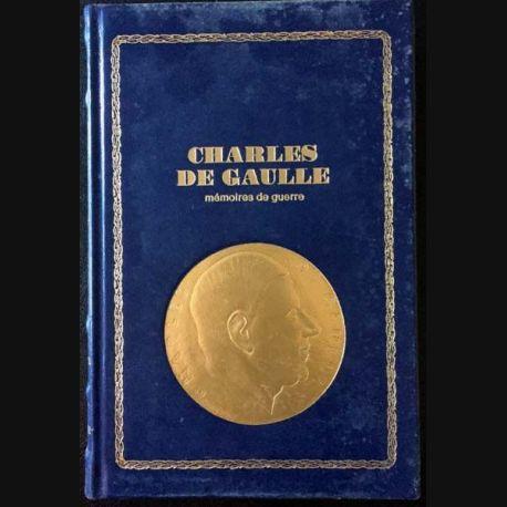 1. Charles de Gaulle mémoires de guerre l'Unité 1942 - 1944 de Charles De Gaulle aux éditions Famot