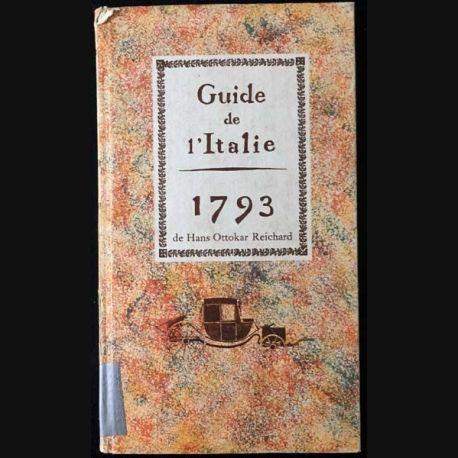 1. Guide de l'Italie 1793 de Hans Ottokar Reichard