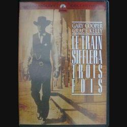 DVD : LE TRAIN SIFFLERA TROIS FOIS (GARY COOPER ET GRACE KELLY) (C64)