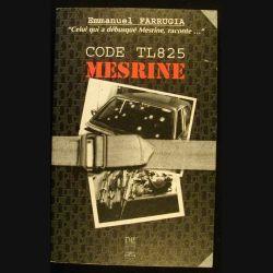 CODE TL 825 MESRINE PAR LE COMMISSAIRE DIVISIONNAIRE FARRUGIA (C66)