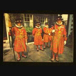 ANGLETERRE : YEOMEN WARDERS DE LA TOUR DE LONDRES