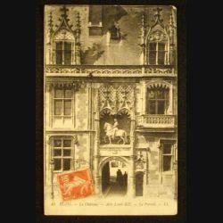 BLOIS - LE CHÂTEAU - AILE DE LOUIS XII - LE PORTAIL 1911